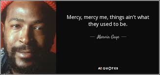 Mercy, Mercy Me (Donald Trump'sEcology)